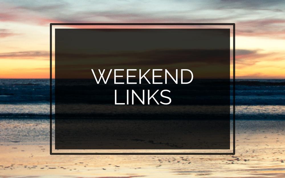 WEEKEND-LINKS