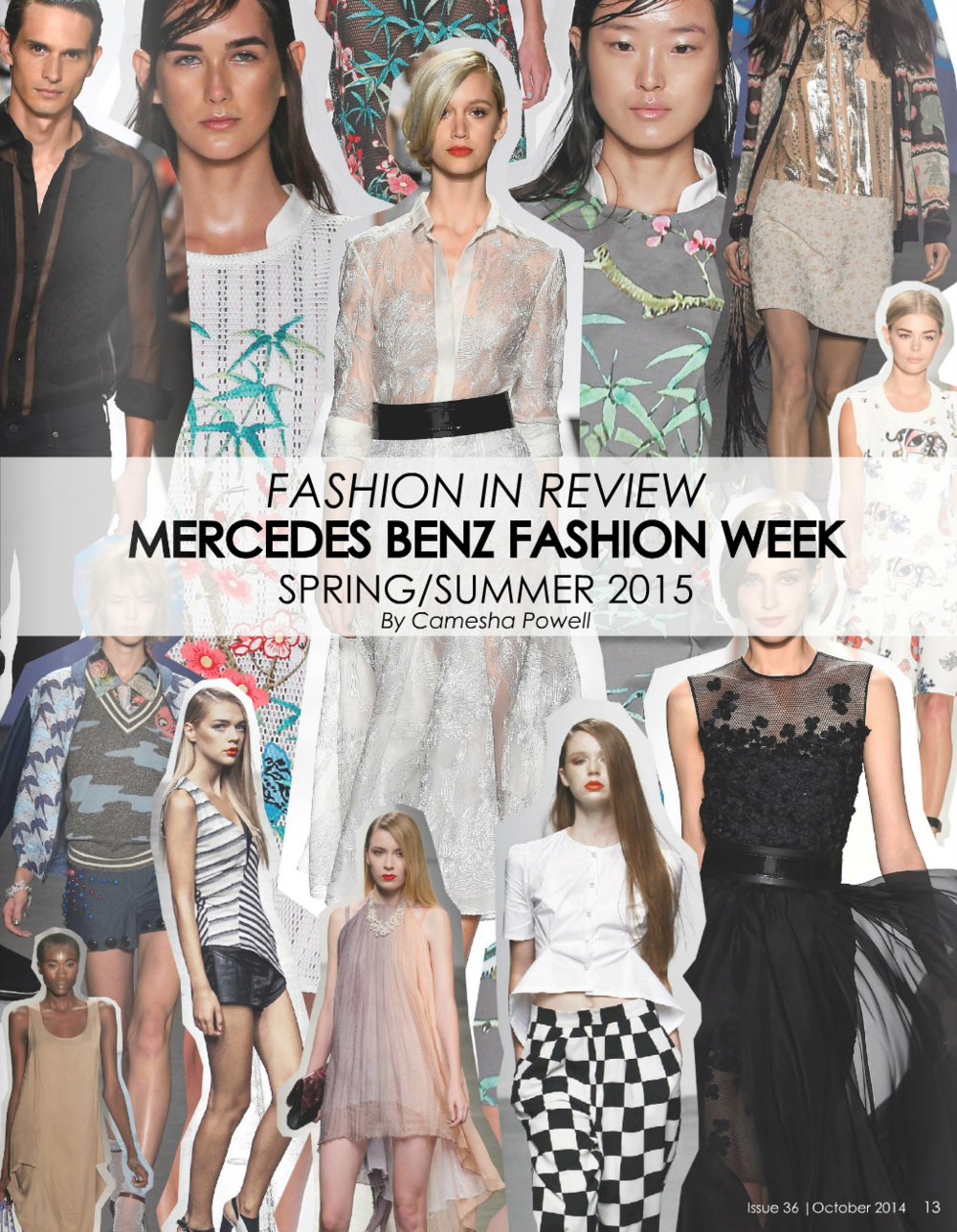 Mercedes Benz Fashion Week Review (pages 13-30)       |       Trend Report: Luxe Sweatshirts (pages 64-65)    Read article...