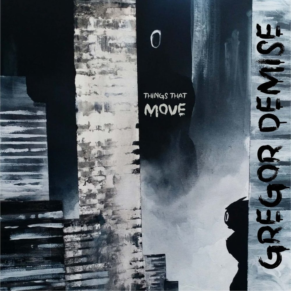 Things That Move - is Gregor Demise's debut album. I handpainted the cover art.