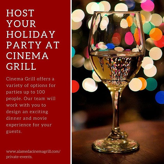 Have your private holiday party at Cinema Grill! Drinks, dinner, a movie, and great company. What could be better?🍷🎉🎁🎊🍺🎬 Learn more: http://ow.ly/UJ9JB  #alameda #alamedafood #cocktails #party #partytime #holidays #happyholidays