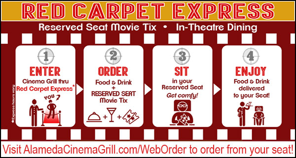 Check out our In-Theatre Menu Right next door to the Alameda Theatre & Cineplex in Downtown Alameda.  Come see us before or during a film for delicious food & drinks to be enjoyed in your movie seat! An eccentric selection of tasty options paired with local craft beers & wines!