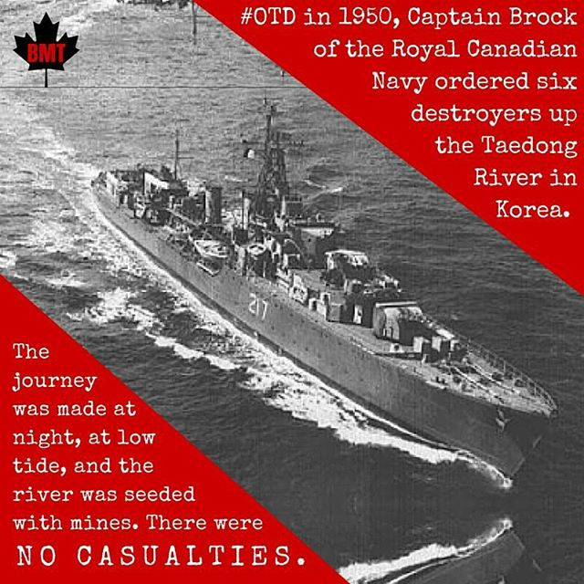 #OTD in 1950, Captain Brock of the #RoyalCanadianNavy ordered six destroyers up the Taedong River in Korea... #history #canadastrong #onthisday #koreanwar