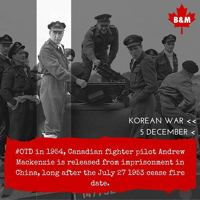 #OTD in 1954, fighter pilot Andrew Mackenzie is released from imprisonment in China, long after the 27/07/1953 cease fire. #koreanwar #cdnhistory #onthisday