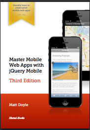 Master Mobile Web Apps with jQuery Mobile