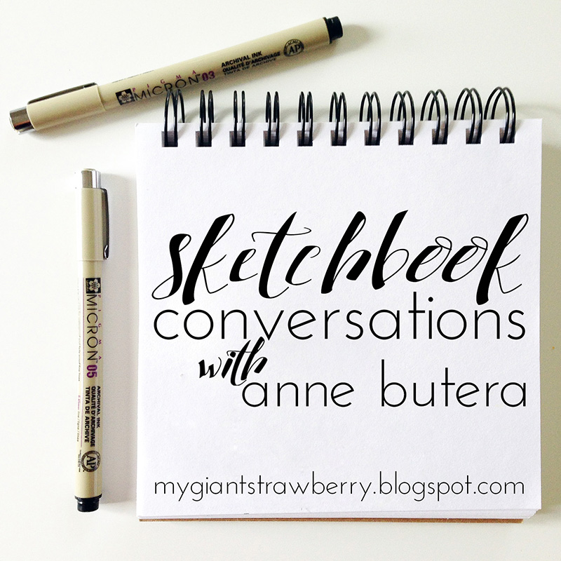Sketchbook Conversations with Anne Butera