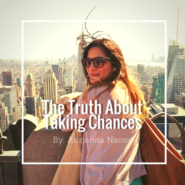 The Truth About Taking Chances