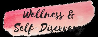 Wellness & Self-Discovery