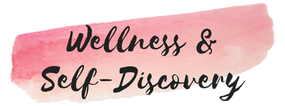 Wellness & Self-Discovery
