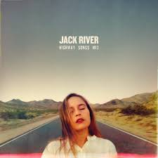 HIGHWAY SONGS - JACK RIVER