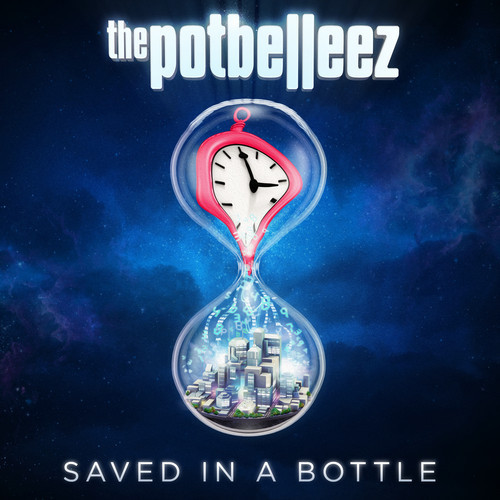 SAVED IN A BOTTLE - THE POTBELLEEZ