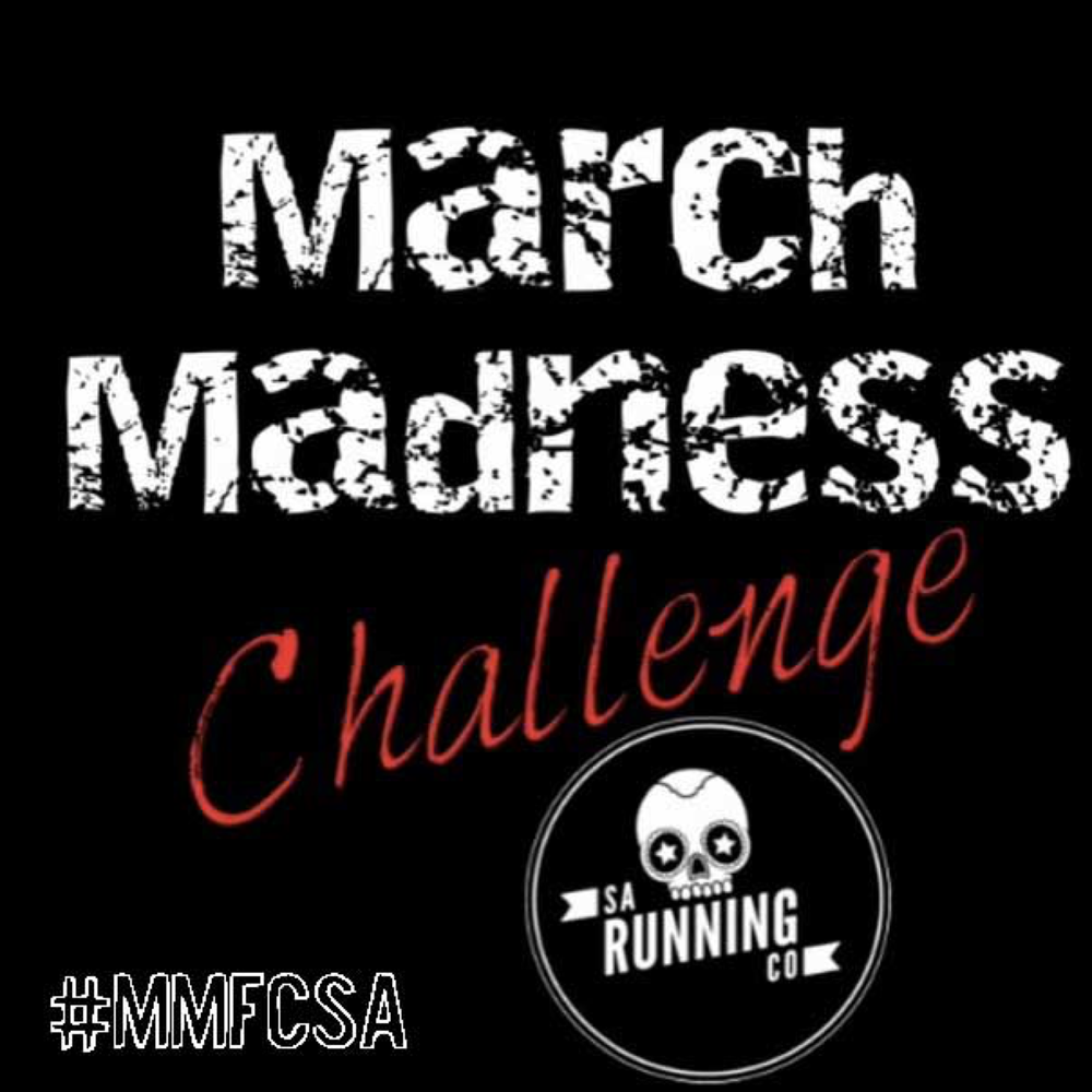 March Madness Fitness Challenge. Running in San Antonio.