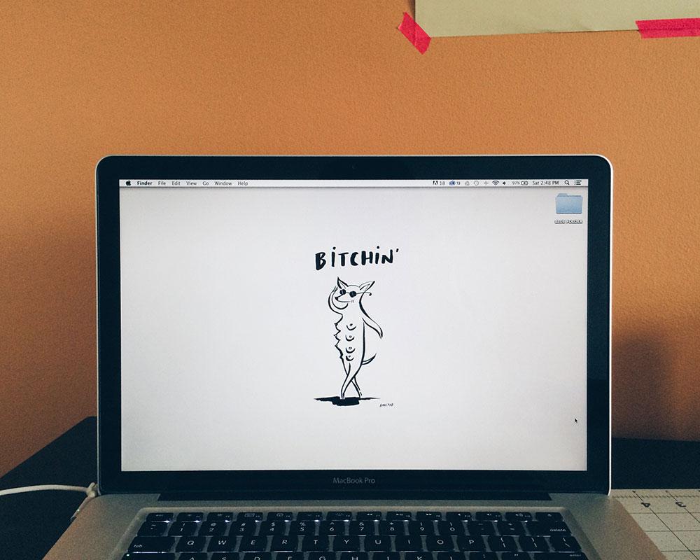 Bitchin' desktop wallpaper by Lisa Ragland