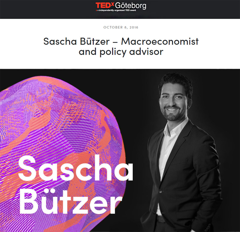 Screenshot: www.tedxgoteborg.com/speaker-texts/sascha-btzer-macroeconomist-and-policy-advisor-1