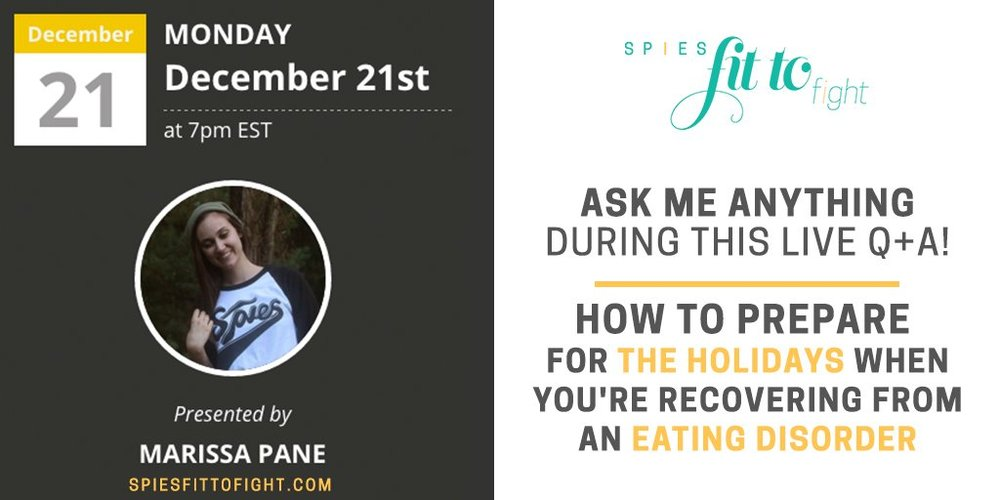 How to prepare for the holidays when you're recovering from an eating disorder. live q+a monday night!