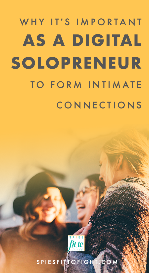 It's important as a digital entrepreneur or solopreneur to form meaningful and intimate connections with others in the digital world. Learn why it's important to build your tribe.