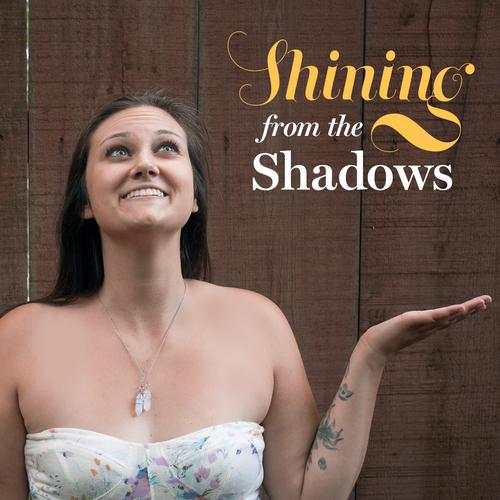 ShiningFromTheShadowsPodcast.png