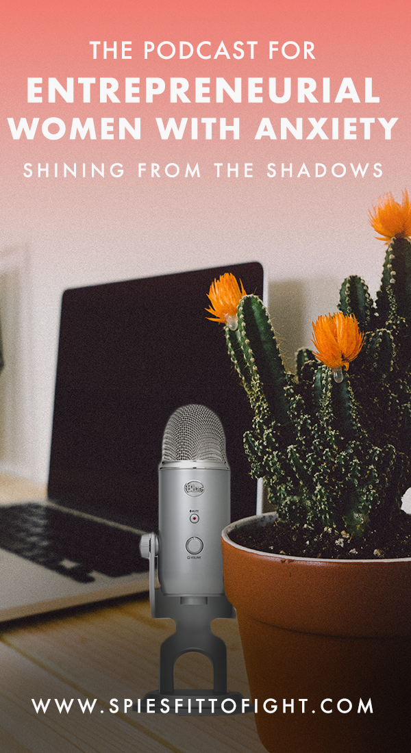 Shining From The Shadows is THE podcast for entrepreneurial women with anxiety. Tune in for actionable tips and tricks to maintain your mental health while running a successful business!
