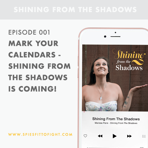 Episode 001: Mark your calendars - Shining From The Shadows is coming!!