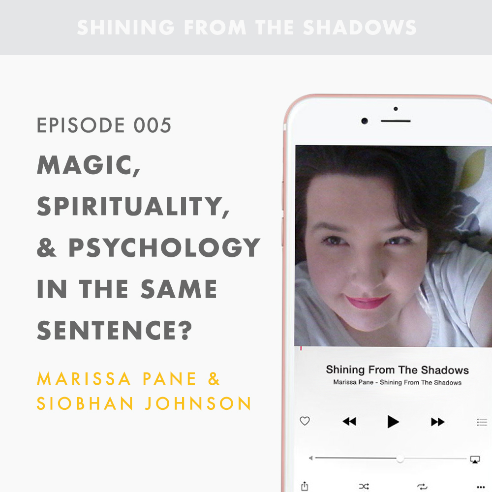 Episode 005: Magic, Spirituality, & Psychology In The Same Sentence?