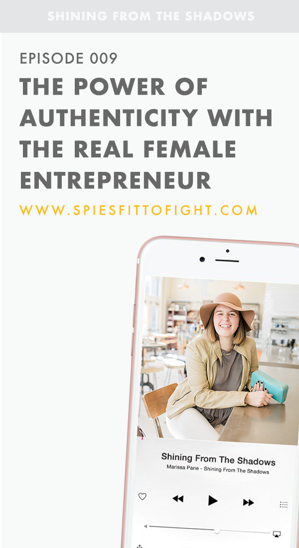 Episode 009: The Power of Authenticity With The Real Female Entrepreneur (Featuring Lauren Frontiera)