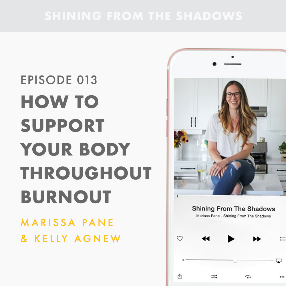 How to Support Your Body Throughout Burnout with Kelly Agnew