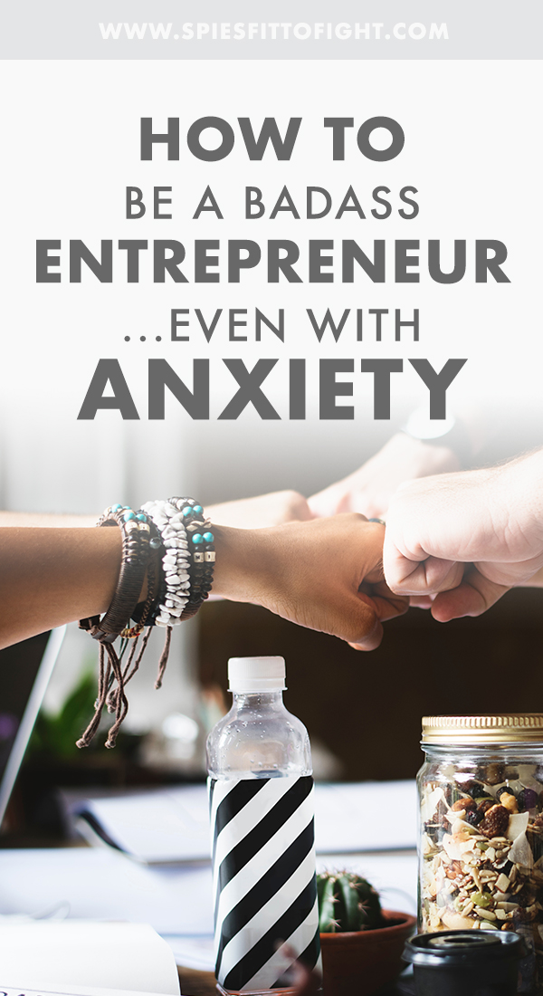How to be a badass entrepreneur.... even with anxiety! Guest post by Sarah Marandi-Steeves, LCSW, PLLC