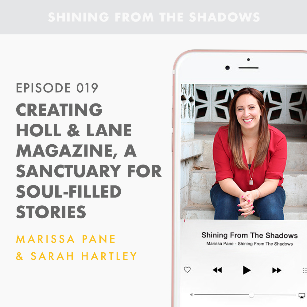 Creating Holl And Lane Magazine, A Sanctuary for Soul-Filled Stories with Sarah Hartley