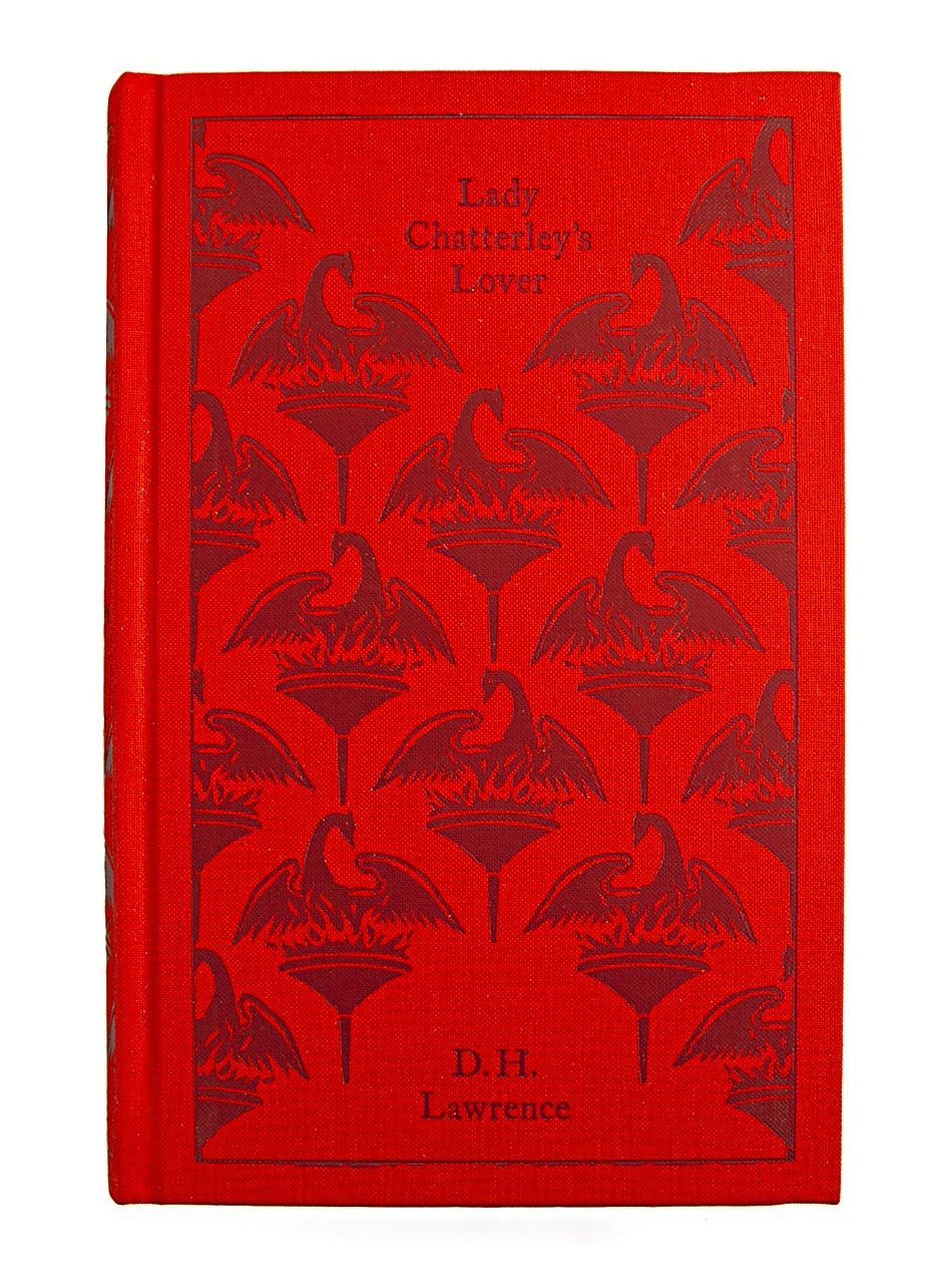 Penguin's spiffy 2010 hardcover of Lawrence's  Lady Chatterley's Lover .