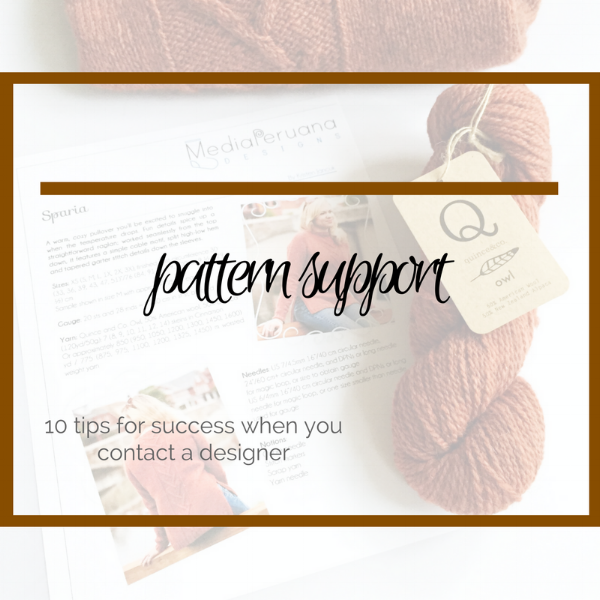 Pattern support: 10 tips for knitters when contacting a pattern designer for support