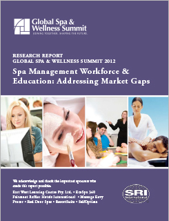 Spa Management Workforce & Education: Addressing Market Gaps 2012