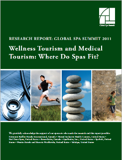 Wellness Tourism and Medical Tourism: Where Do Spas Fit? 2011
