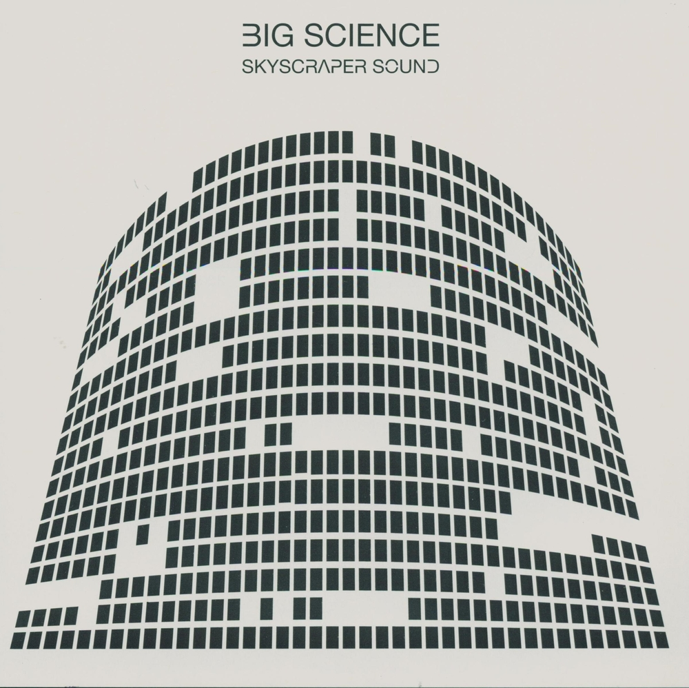 Big Science Skyscraper Sounds Album Artwork