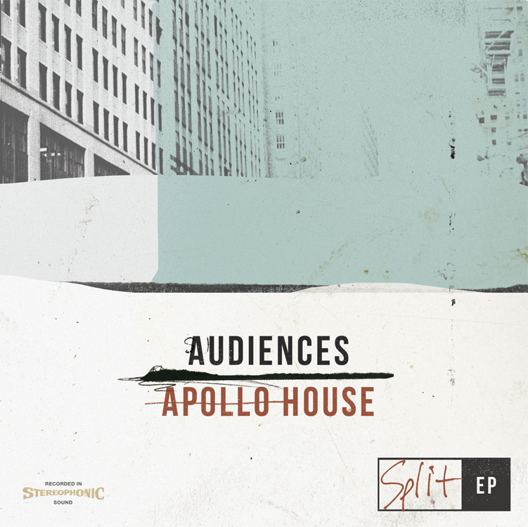 Audiences & Apollo House Split EP