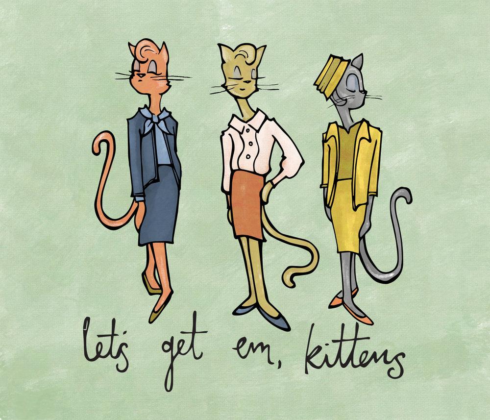 Lets Get Em Kittens.jpg