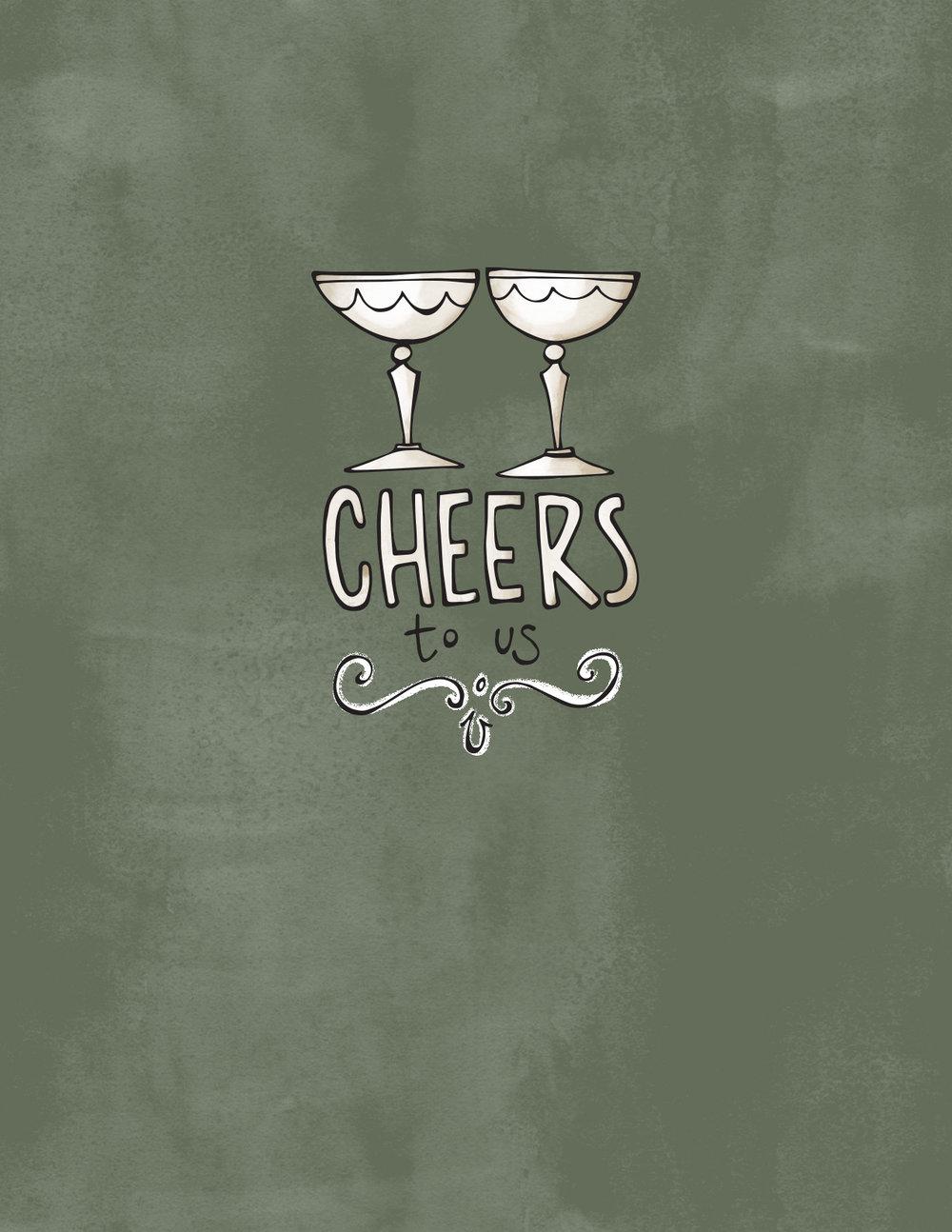 Cheers to Us.jpg