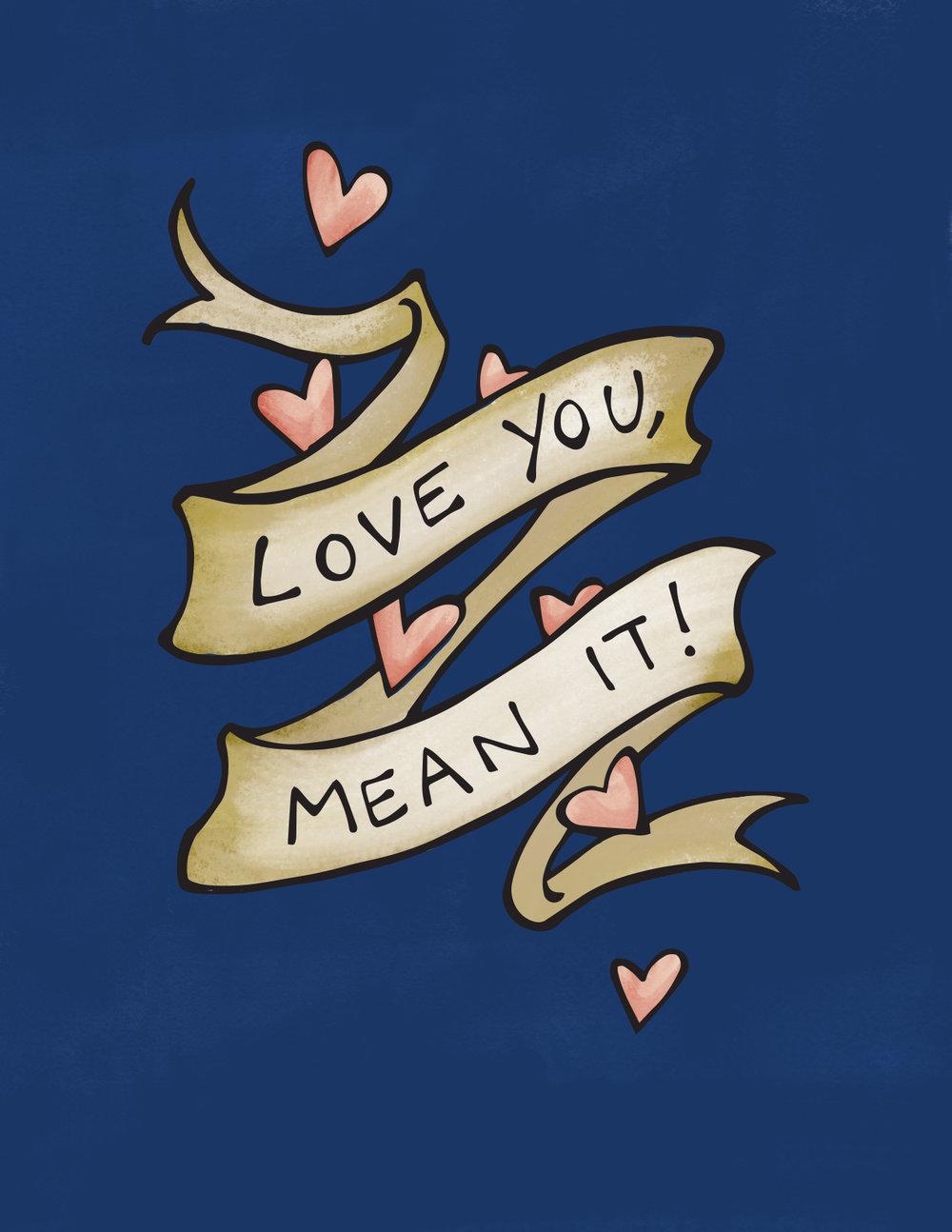 Love you Mean It.jpg