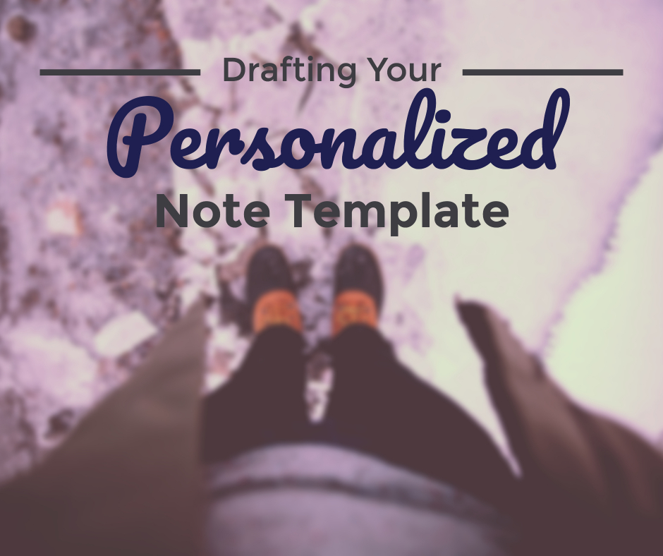 Drafting Your Personalized Note Template QA Prep