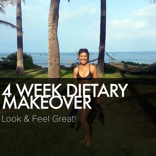 4-WEEK DIETARY MAKEOVER