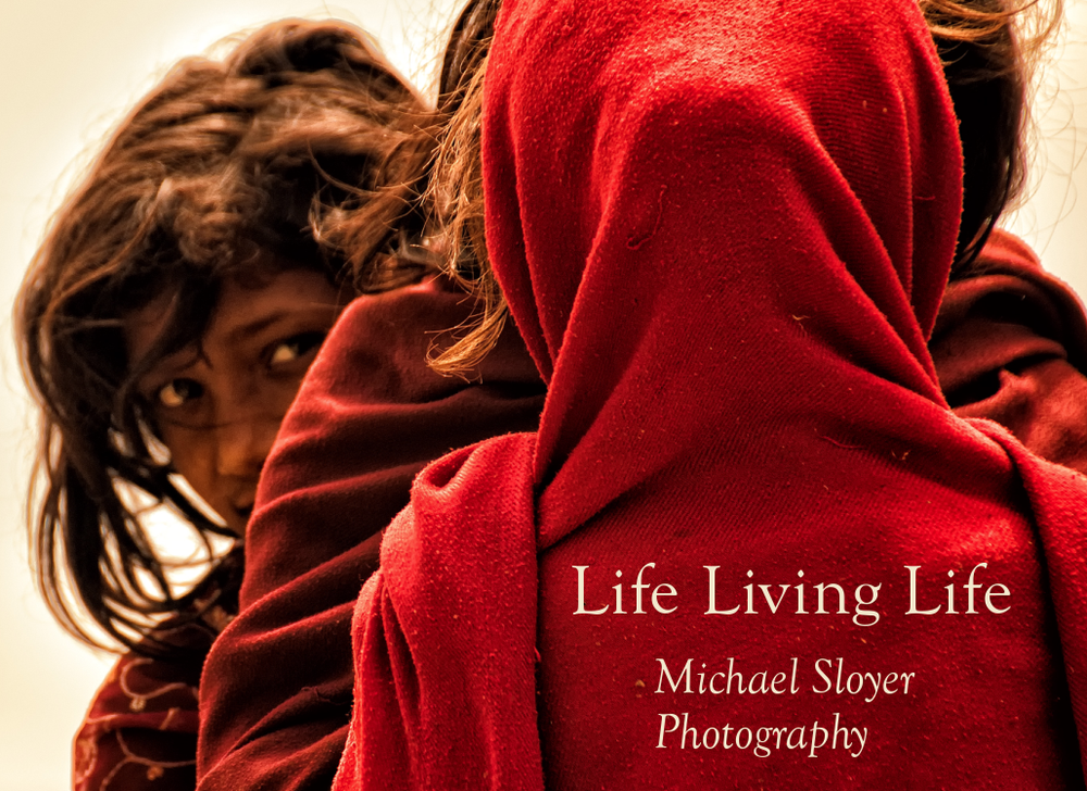 Life Living Life Michael Sloyer Photography.png