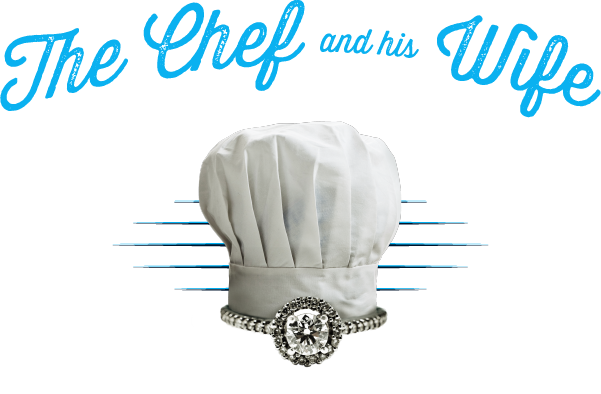 The Chef and his Wife