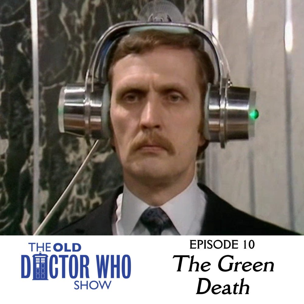 "If you're anything like us, you're thrown on a pair of old headphones, picked out your favorite cleaning lady's dress, and have decided to review the classic Doctor Who story, ""The Green Death""."