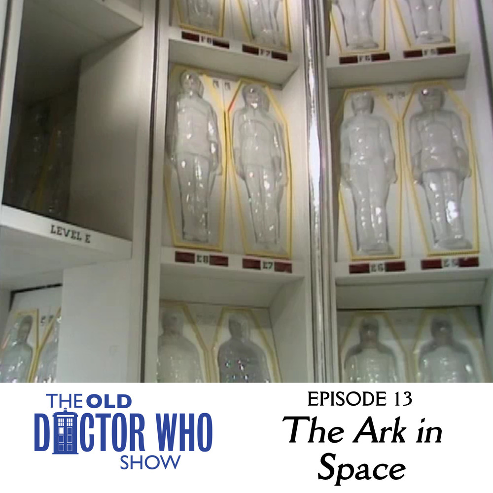 "Dan and Eric head to space station Nerva to hang out with parasitic alien insects and party with lazer face, Dune, and Vira.  Come join us as we tackle the Tom Baker classic, ""The Ark in Space."""