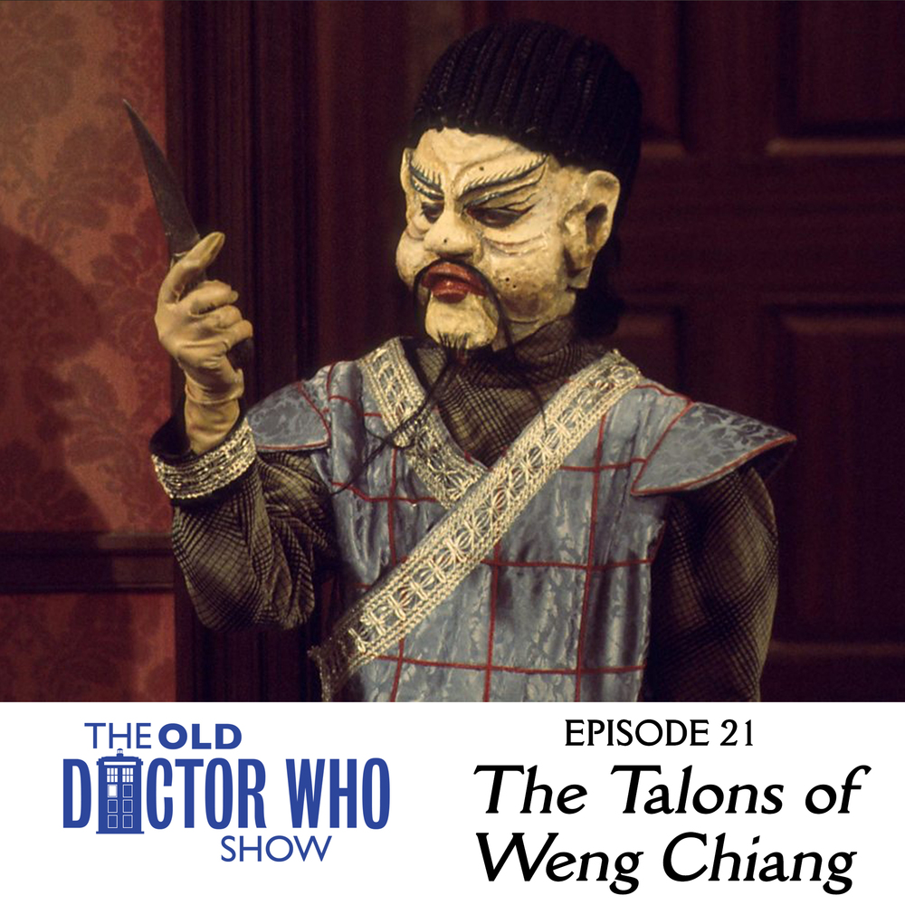 "Dan and Eric review ""The Talons of Weng Chiang"", but not before reviewing Season 9 of New Who, and talking about pig brained men, and racism, and Mae West.  Join us for our longest episode yet."