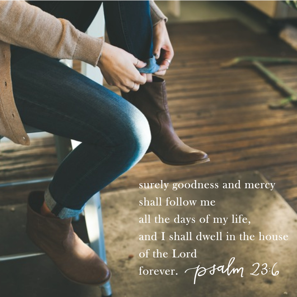 Lettered Life Verse for 2016 Psalm 23:6