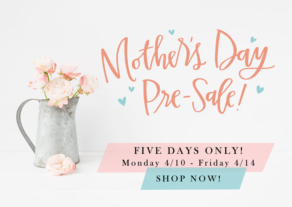 Lettered Life Mother's Day Pre-Sale