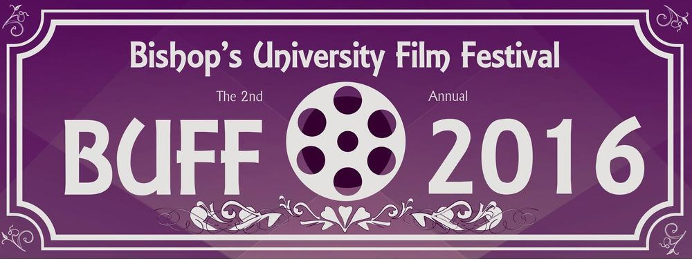 The Bishop's University Film Festival offers a screening of student made short films, awards, and a red carpet gala. All of BU's A-List celebrities (like our principal Michael Goldbloom) will be there.