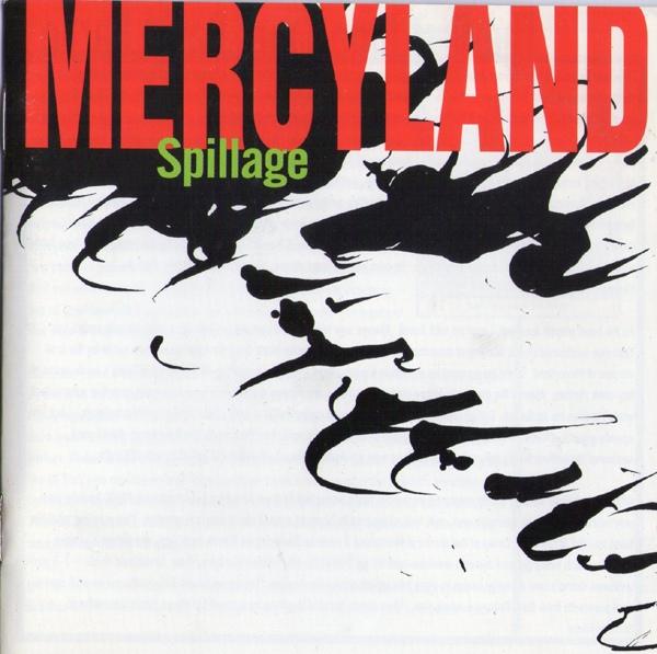 Mercyland Spillage.jpg