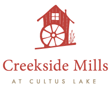 Creekside Mills at Cultus Lake