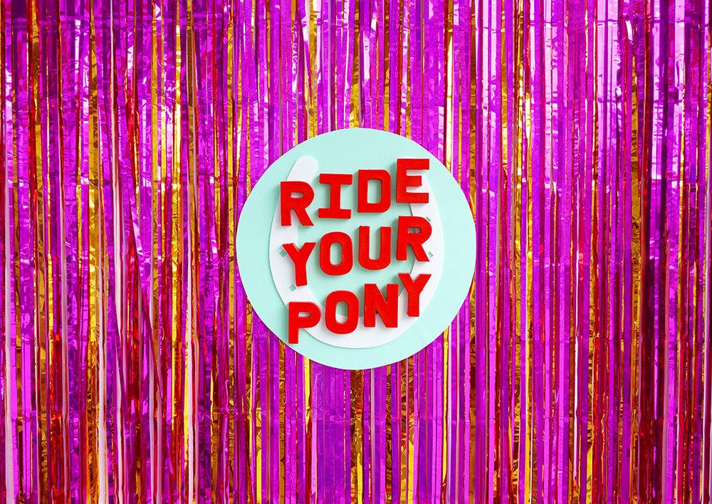 1_Ride_Your_Pony-Signage.jpg