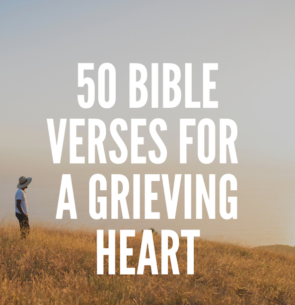 50 Bible Verses for a Grieving Heart -